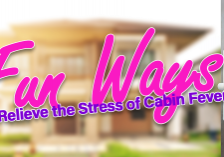 Fun Ways to Relieve the Stress of Cabin Fever copy 2