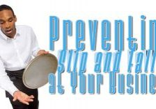 Preventing Slip and Falls at Your Business