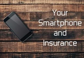 Your Smartphone and Insurance